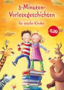Loewe 3-Minuten-Vorlesegeschichten für starke Kinder